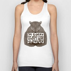 I'm Sorry For What I Said When I Was Hungry Unisex Tank Top