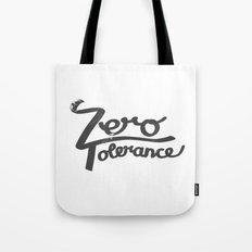 Zero Tolerance Tote Bag