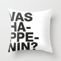 Vas happenin? Throw Pillow