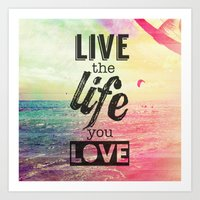 Live Life Love Art Print