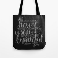 Have nothing in your house... Tote Bag