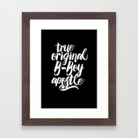True, Original, B-Boy Apostle Framed Art Print