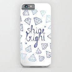 Shine Bright iPhone 6 Slim Case