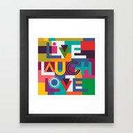 LIVELAUGHLOVE V2 Framed Art Print