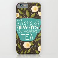 iPhone & iPod Case featuring There Is Always Time For Tea by Stephanie Fizer Coleman
