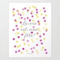 La Vie Est Une Fête Art Print