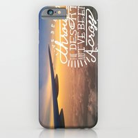 iPhone & iPod Case featuring I've been through the desert, and I've been across the sea by Beckah Carney Photography