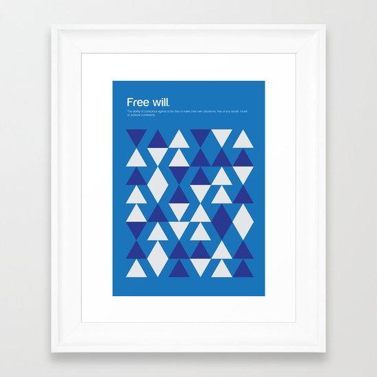 Free Will Framed Art Print