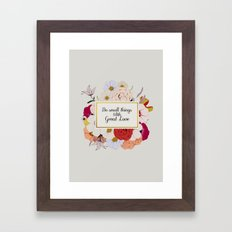 Do small things with great love Framed Art Print