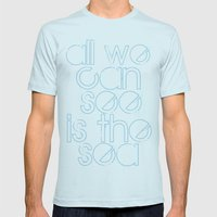 all we can see is the sea Mens Fitted Tee Light Blue SMALL
