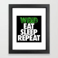 Weed Eat Sleep Repeat Framed Art Print