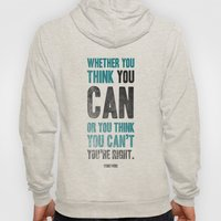 Think you can or can't Hoody