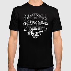 I was born to love you Black SMALL Mens Fitted Tee