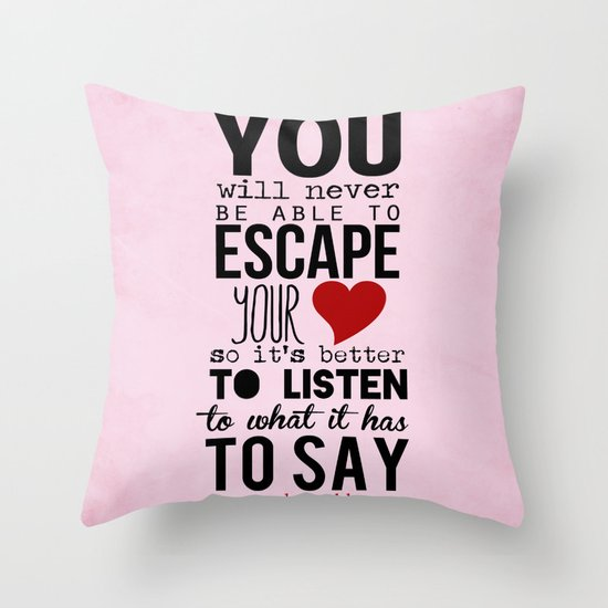 your heart - paulo coelho Throw Pillow
