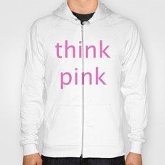 think pink Hoody