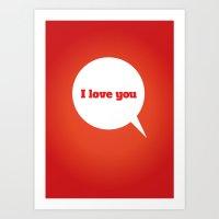 Things We Say - I Love Y… Art Print