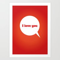 Things We Say - I love you Art Print