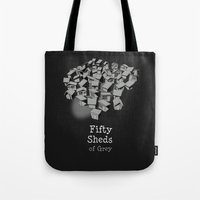 50 Sheds Of Grey Tote Bag