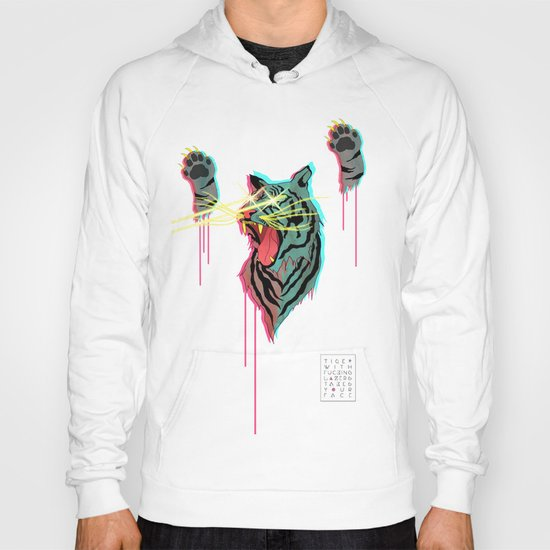 Tiger With F**king Lazers Hoody