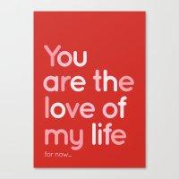 Love Of My Life Canvas Print