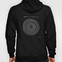 What To Focus On - Happy… Hoody
