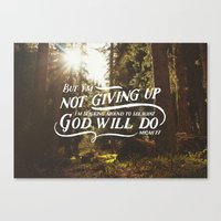 NOT GIVING UP Canvas Print