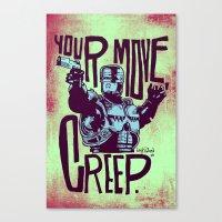 Your move, creep. // ROBOCOP Canvas Print