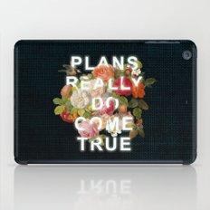 Plans Really Do Come True iPad Case