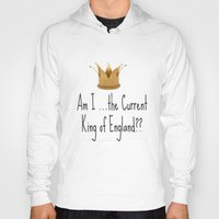 Am I The Current King Of… Hoody