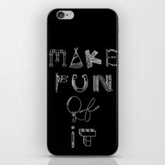Make Fun of It iPhone & iPod Skin