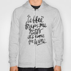 Coffee & Wine – Black Ink Hoody