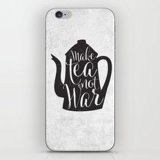 Make Tea Not War iPhone & iPod Skin