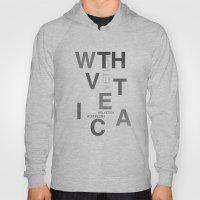 WTH...vetica Hoody