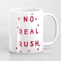 No Real Rush Mug