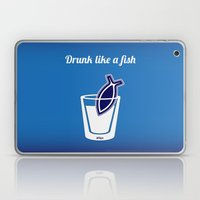 Drunk like a fish Laptop & iPad Skin