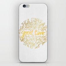 Good Time iPhone & iPod Skin