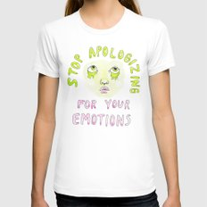 Stop Apologizing For You… Womens Fitted Tee White SMALL