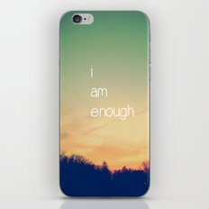 I Am Enough iPhone & iPod Skin