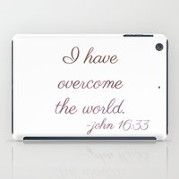 I Have Overcome The Worl… iPad Case