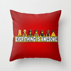 Everything Is Awesome Throw Pillow