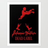 Johnny Walker Dead Label Art Print