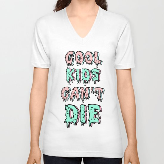 cool kids cant die V-neck T-shirt