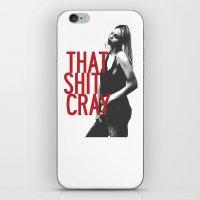 That Ish Cray. iPhone & iPod Skin