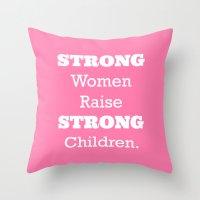 Strong Women - Pink.  Throw Pillow