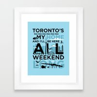 Toronto's My Home City Poster Framed Art Print