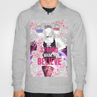 Born This Way - Be Stron… Hoody