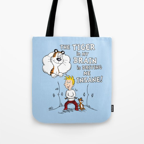 The Tiger in My Brain Tote Bag