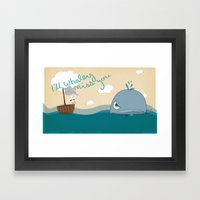 I'll Whaley Miss You! Framed Art Print