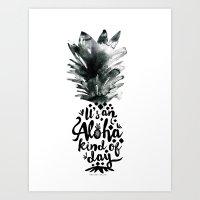 It's an Aloha Kind of Day Art Print