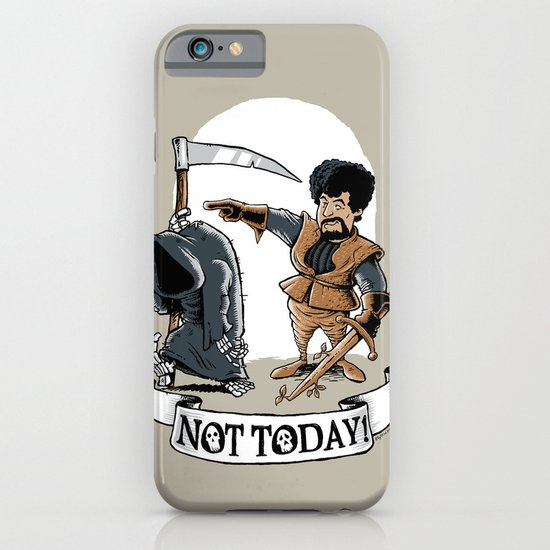 Not today! iPhone & iPod Case